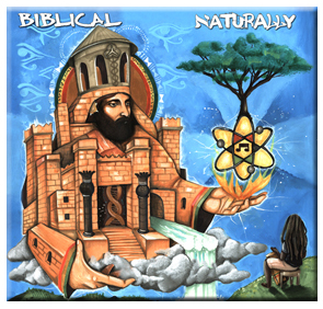 BIBLICAL – NATURALLY